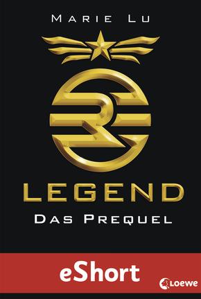 "Rezension ""Legend – Das Prequel"" eShort"