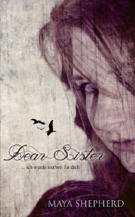 """Rezension """"Dear Sister – Ich würde sterben für dich"""""""
