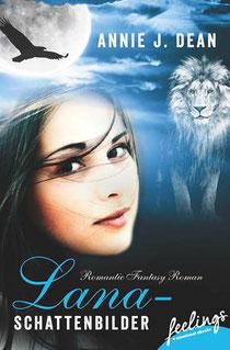 """[Buchempfehlung] """"Lana""""-Trilogie by Annie J. Dean"""
