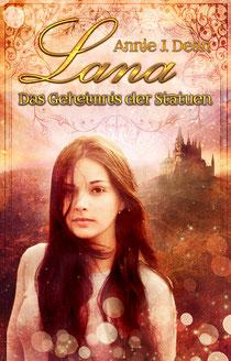 """Rezension """"Lana – Das Geheimnis der Statuen"""""""