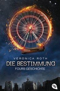 """Rezension """"Die Bestimmung – Fours Geschichte"""""""