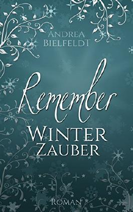 """Rezension """"Remember – Winterzauber"""""""