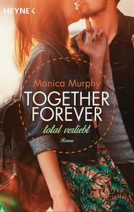 "Rezension ""Together forever – Total verliebt"""