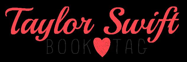 [TAG] Taylor Swift Book-Tag