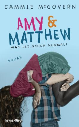 "Rezension ""Amy & Matthew – Was ist schon normal?"""