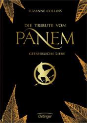 """Rezension """"Die Tribute von Panem – Gefährliche Liebe"""""""