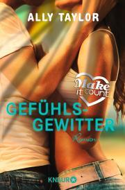 "Rezension ""Make it Count – Gefühlsgewitter"""