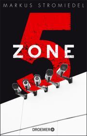 """[Ankündigung] Markus Stromiedel liest aus """"Zone 5"""" in Köln"""