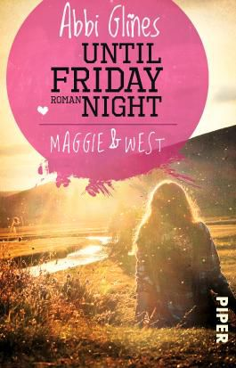 [Rezension] Until Friday Night – Maggie & West