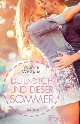 [Rezension] Du und ich und dieser Sommer