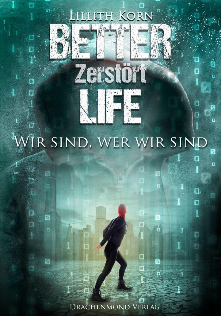 [Rezension] Better Life – Zerstört