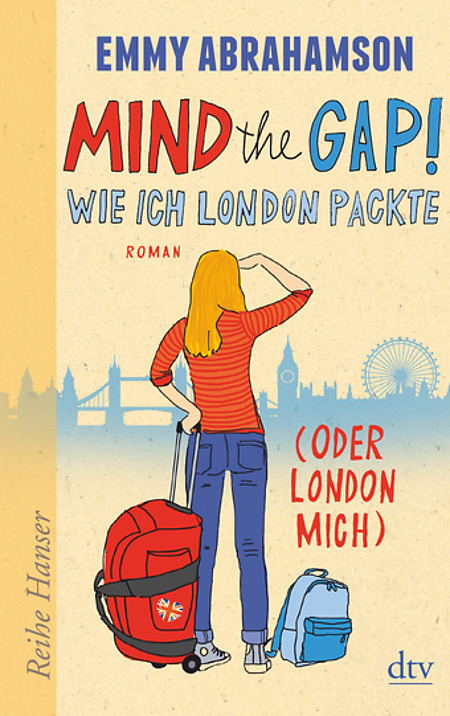 [Rezension] Mind the Gap! – Wie ich London packte (oder London mich)