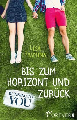 [Rezension] Running to You – Bis zum Horizont und zurück