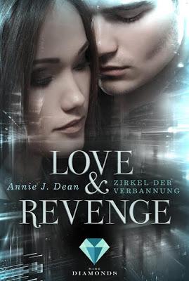 """[Neuerscheinung] Coverreveal """"Love & Revenge"""" von Annie J. Dean"""