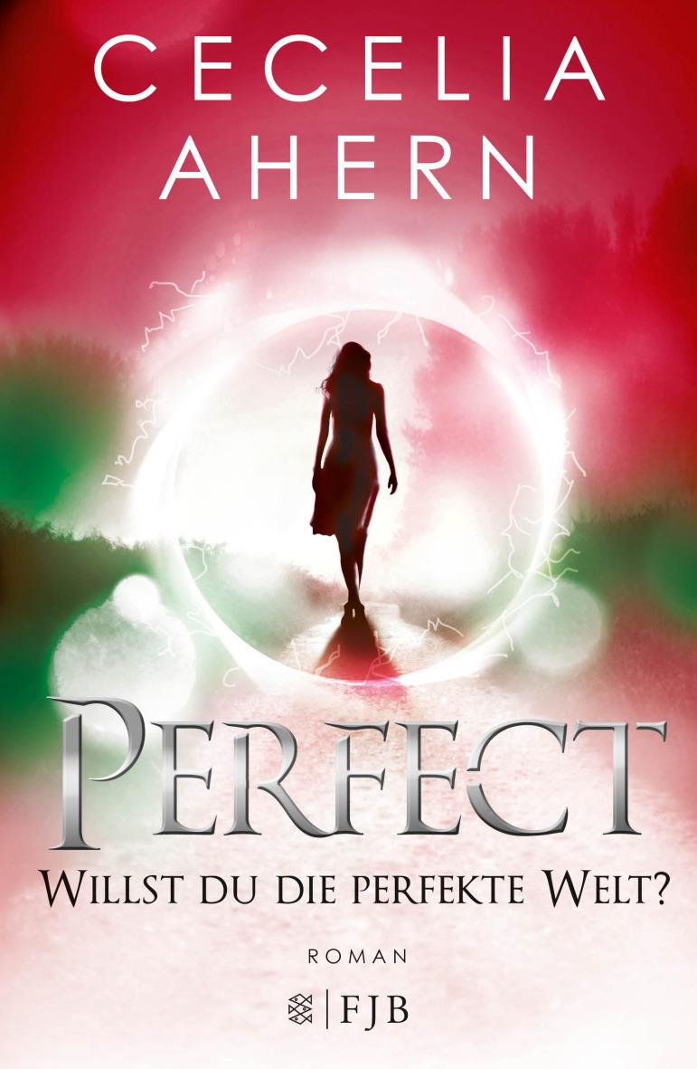 [Rezension] Perfect – Willst du die perfekte Welt?