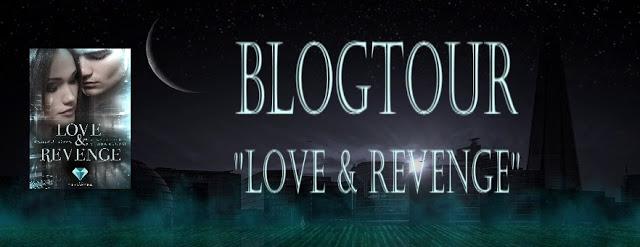 [Blogtour] Love & Revenge – Zirkel der Verbannung   Weltenvorstellung