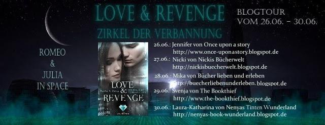 """[Ankündigung] Blogtour """"Love & Revenge – Zirkel der Verbannung"""""""