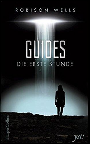 [Rezension] Guides – Die erste Stunde