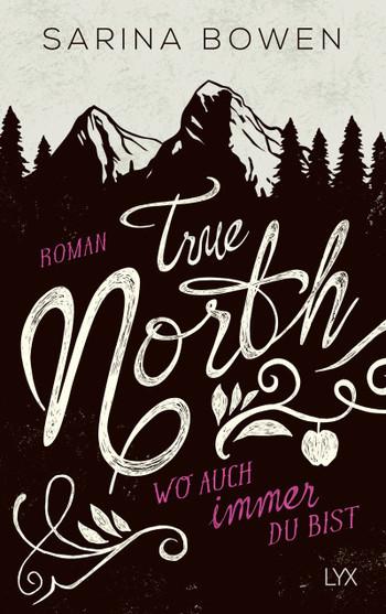 [Rezension] True North – Wo auch immer du bist
