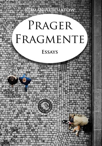 [Rezension] Prager Fragmente