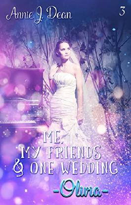 [Rezension] Me, my friends & one wedding – Olivia
