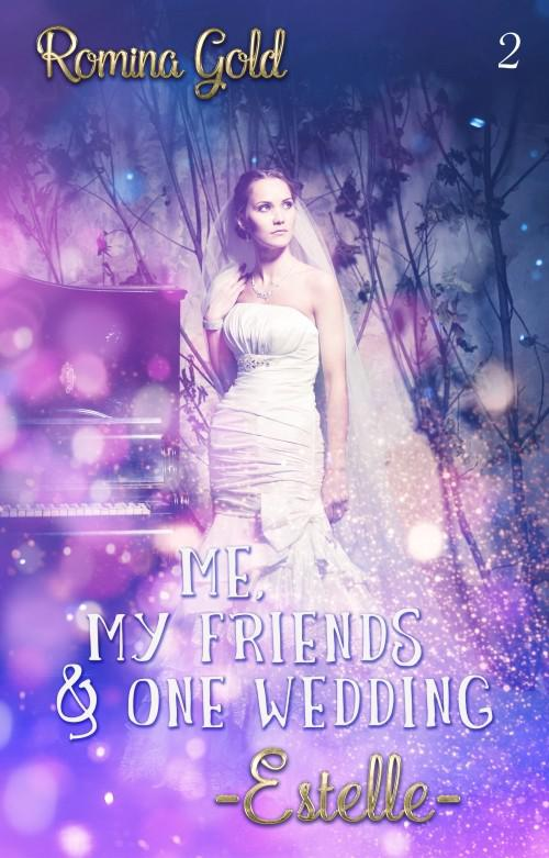 [Rezension] Me, my friends & one wedding – Estelle