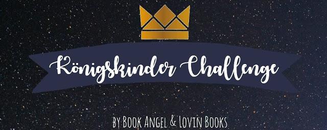 [Challenge] Königskinder Challenge