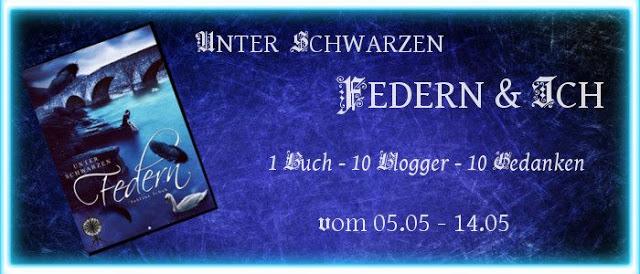 """[Blogtour] """"Unter schwarzen Federn"""" – 1 Buch – 10 Blogger – 10 Gedanken"""