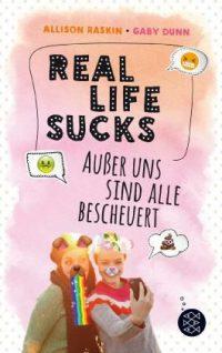 [Rezension] Real Life Sucks – Außer uns sind alle bescheuert