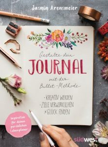 [Rezension] Gestalte dein Journal mit der Bullet-Methode