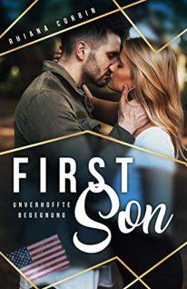 Abgebrochen | First Son – Unverhoffte Begegnung