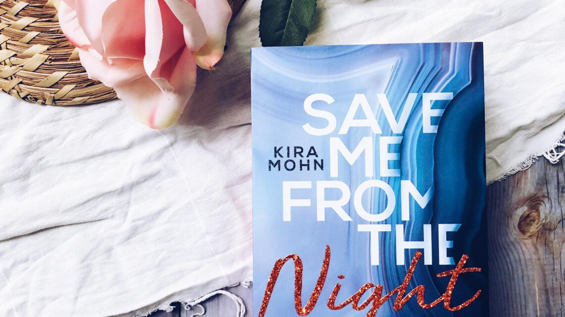 Rezension | Save me from the Night
