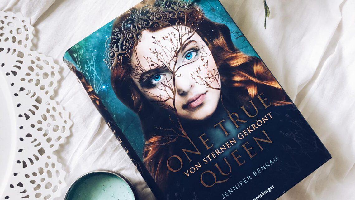 Rezension | One true Queen – Von Sternen gekrönt